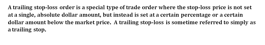 what is Trailing stop loss